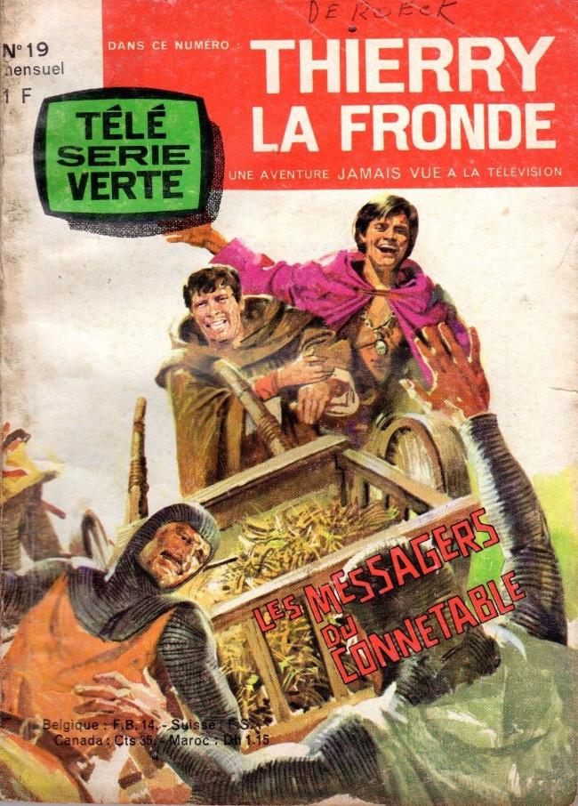 Couverture de Télé Série Verte (Thierry la Fronde) -19- Les messagers du Connétable