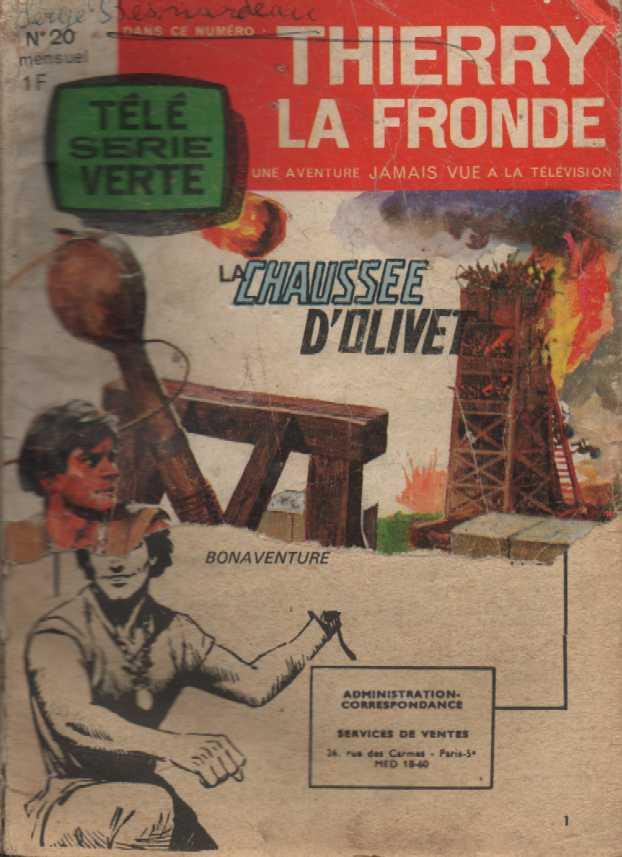 Couverture de Télé Série Verte (Thierry la Fronde) -20- La chaussée d'Olivet