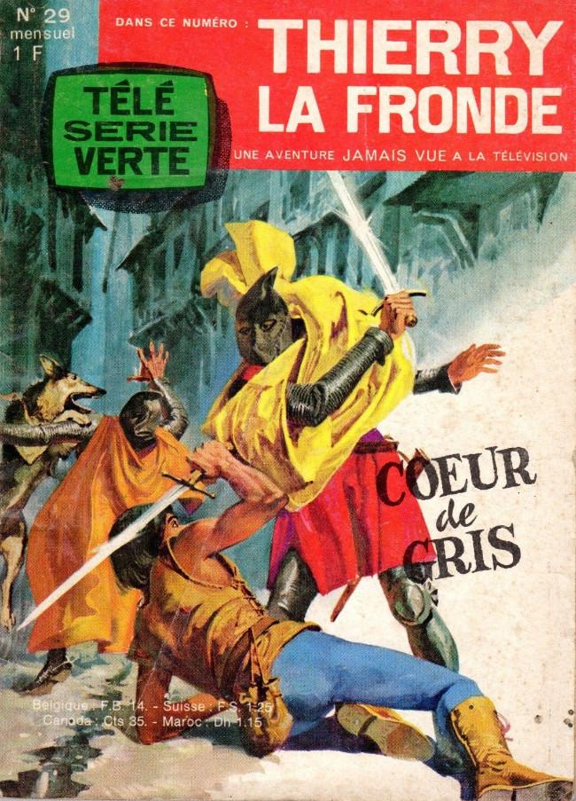 Couverture de Télé Série Verte (Thierry la Fronde) -29- Cœur de gris