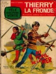 Couverture de Thierry la Fronde (Télé Série Verte) -23- Au péril de la mer