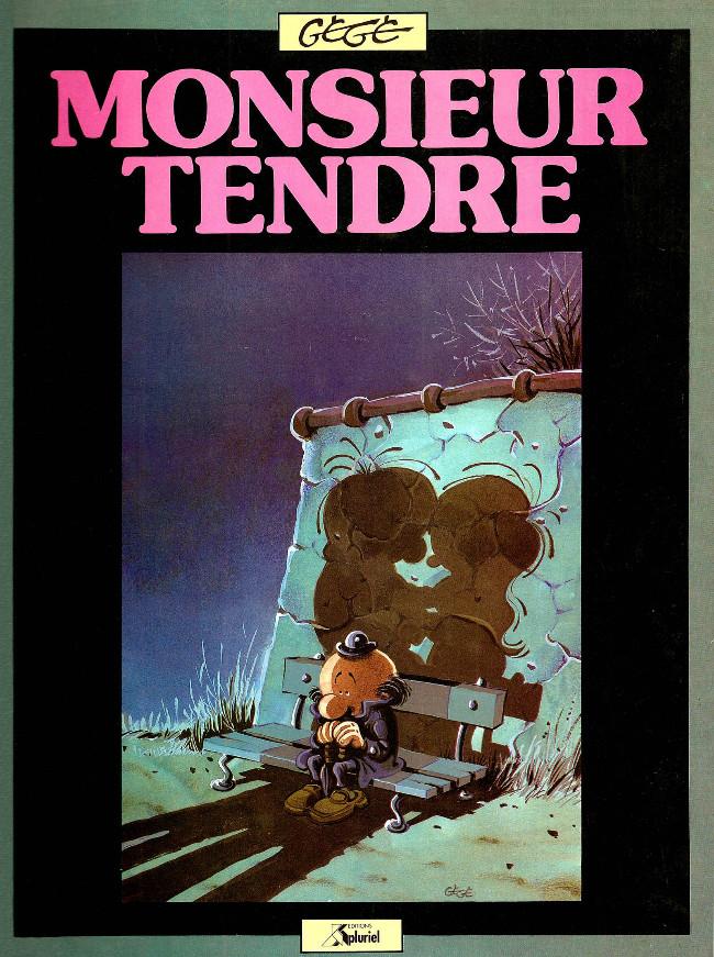 Couverture de Monsieur Tendre - Monsieur tendre