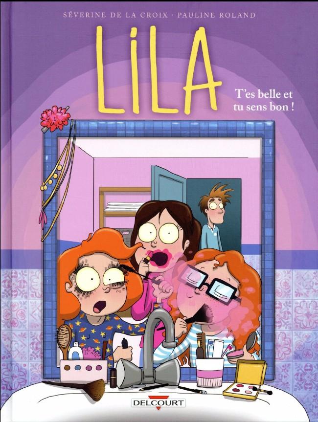 Couverture de Lila -2- Tes belle et tu sens bon !