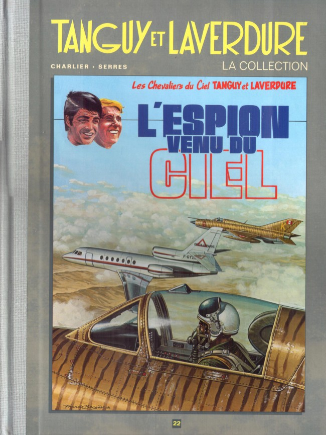 Couverture de Tanguy et Laverdure - La Collection (Hachette) -22- L'espion venu du ciel