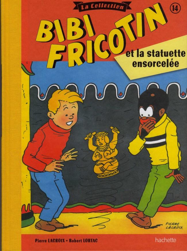Couverture de Bibi Fricotin (Hachette - la collection) -14- Bibi Fricotin et la statuette ensorcelée