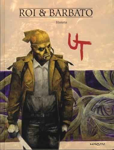 Couverture de Ut (Barbato/Roi) -3- Histeria