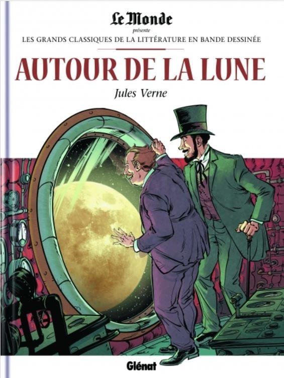 Couverture de Les grands Classiques de la littérature en bande dessinée -17- Autour de la Lune