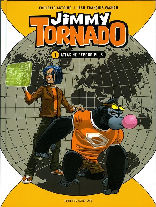 Couverture de Jimmy Tornado -1- Atlas ne répond pas