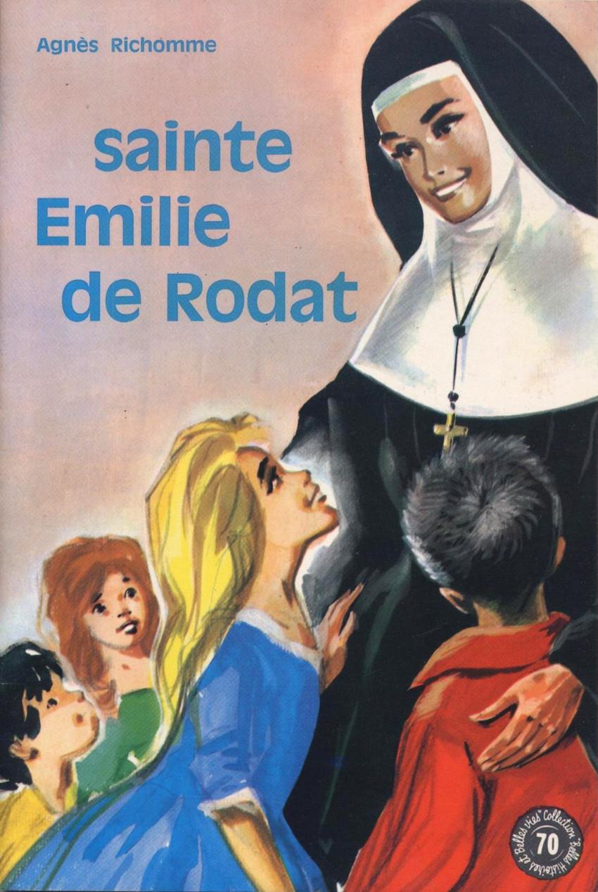 Couverture de Belles histoires et belles vies -70- Sainte emilie de rodat