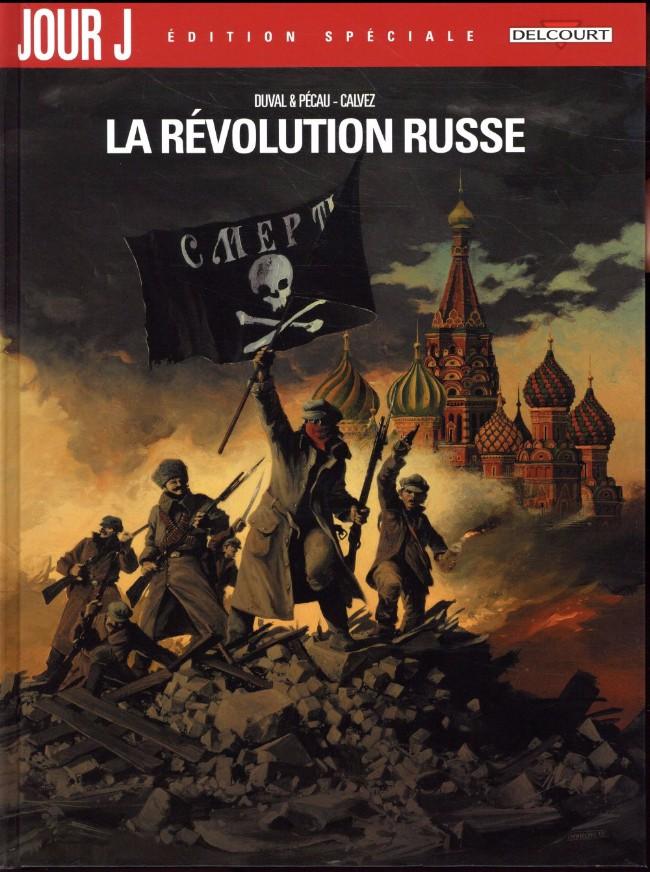Couverture de Jour J -INT2- La Révolution russe