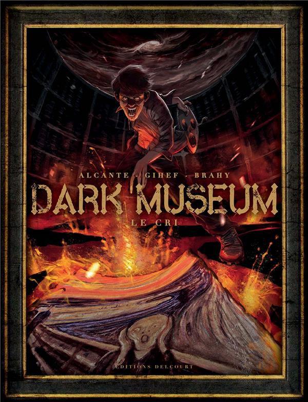 Couverture de Dark Museum -2- Le cri