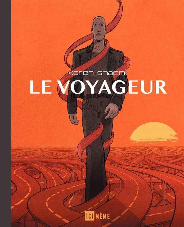 Couverture de Le voyageur (Shadmi) - Le Voyageur