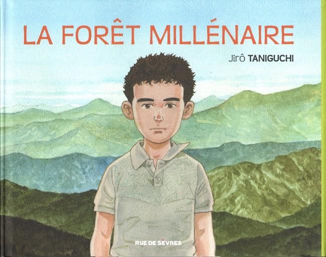 Couverture de La forêt millénaire - La Forêt millénaire