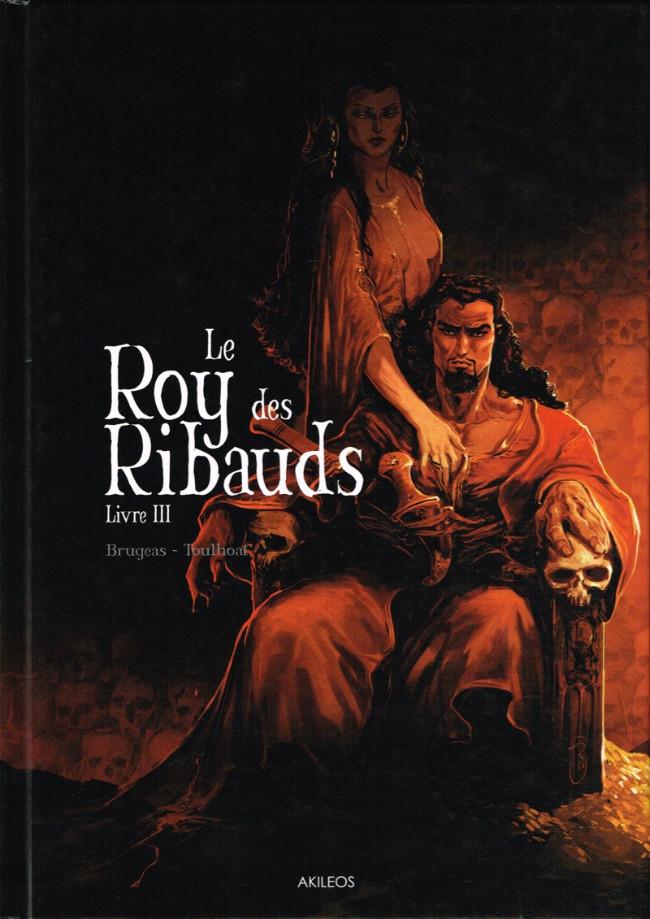 Couverture de Le roy des Ribauds -3- Livre III