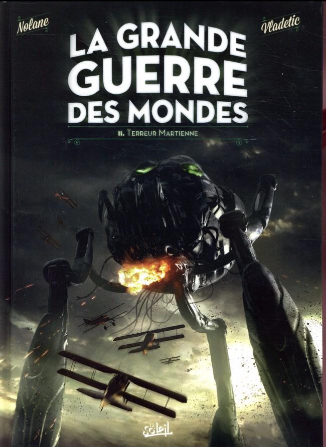 Couverture de La grande Guerre des Mondes -2- Terreur martienne