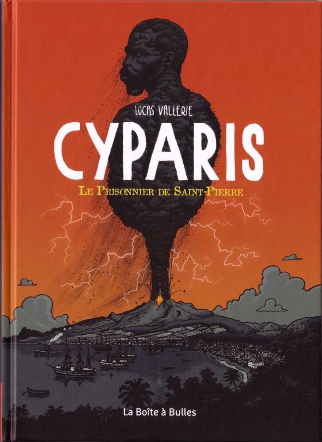 Couverture de Cyparis - Le prisonnier de Saint-Pierre