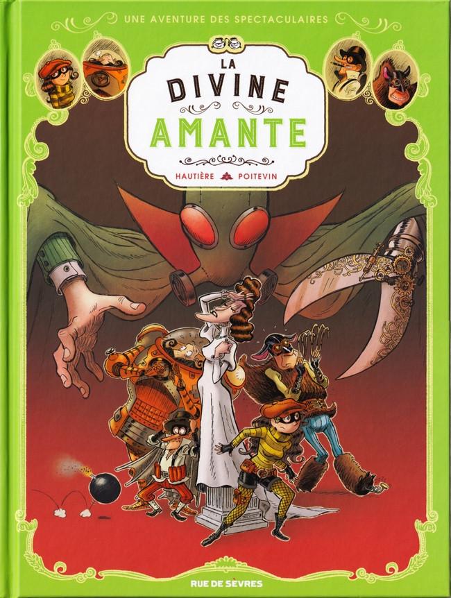 Couverture de Spectaculaires (Une aventure des) -2- La Divine Amante