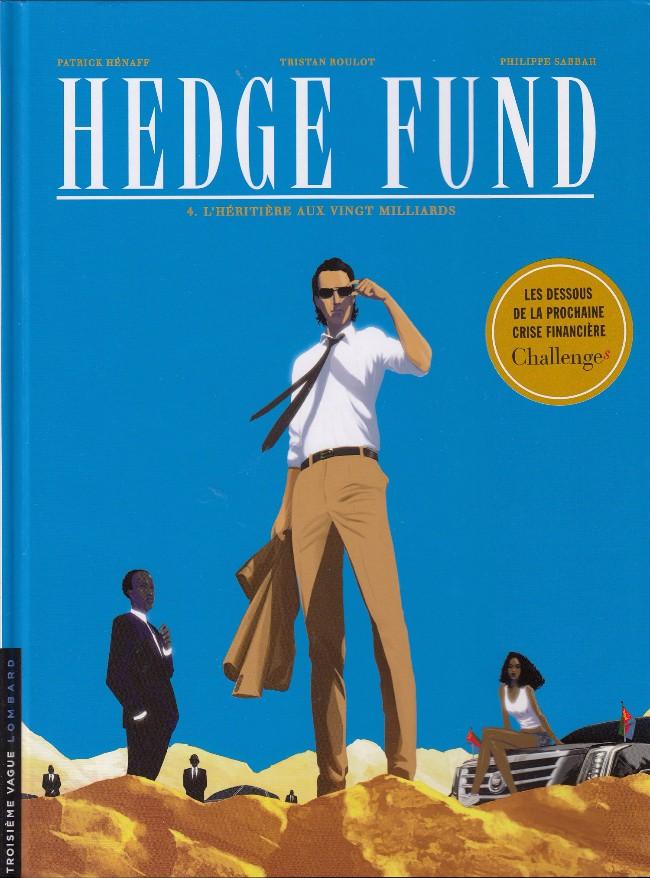 Couverture de Hedge Fund -4- L'héritière aux vingt milliards