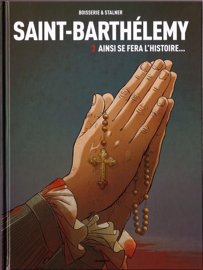 Saint-Barthélemy - 3 Tomes
