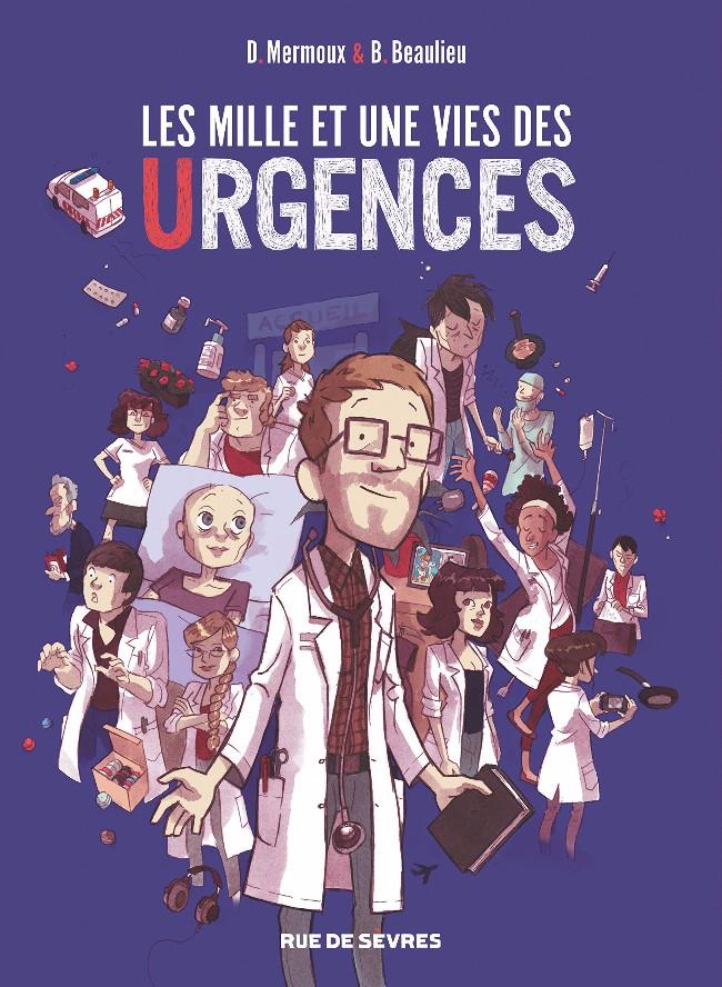 Couverture de Les mille et une vies des urgences - Les Mille et une vies des urgences