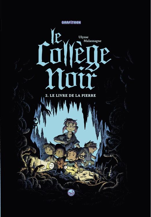 Couverture de Le collège noir -2- Le livre de la pierre