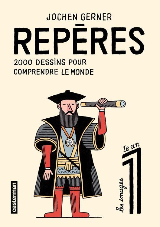 Couverture de Repères - 2000 dessins pour comprendre le monde