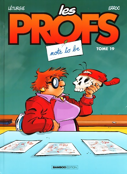 Les Profs (19) : Note to be