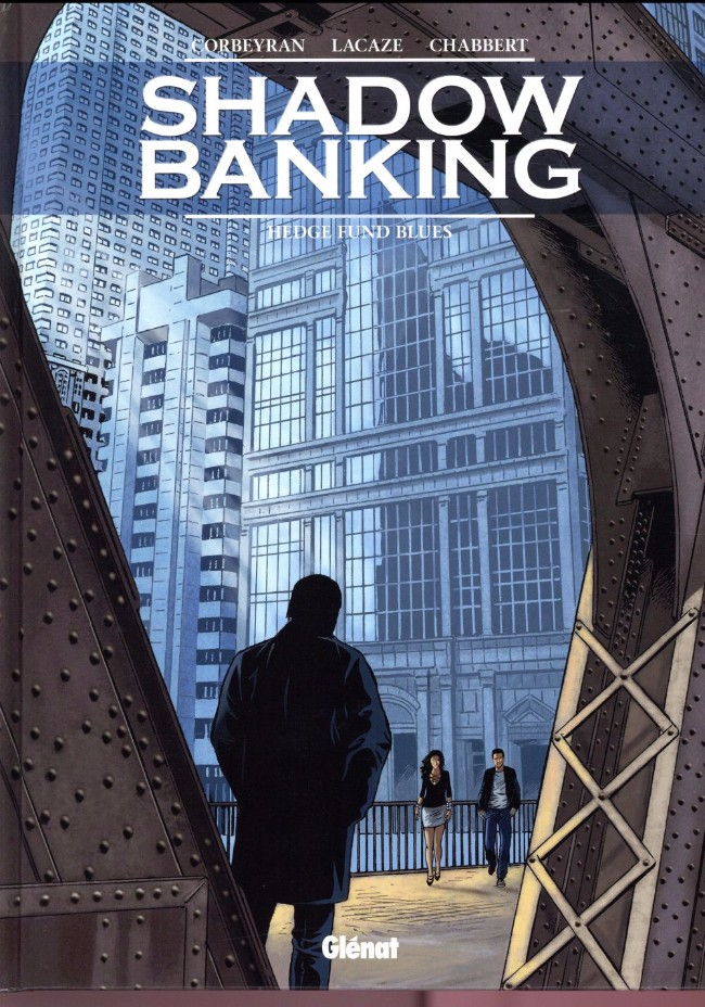 Couverture de Shadow Banking -4- Hedge fund blues