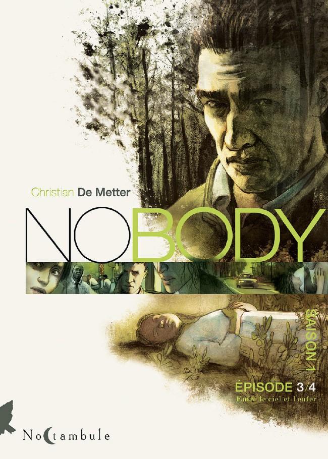 Couverture de No Body -3- Épisode 3/4 Entre le ciel et l'enfer