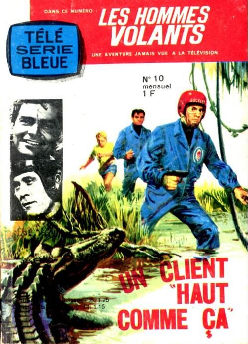 Couverture de Télé série bleue (Les hommes volants, Destination Danger, etc.) -10- Les hommes volants - un client