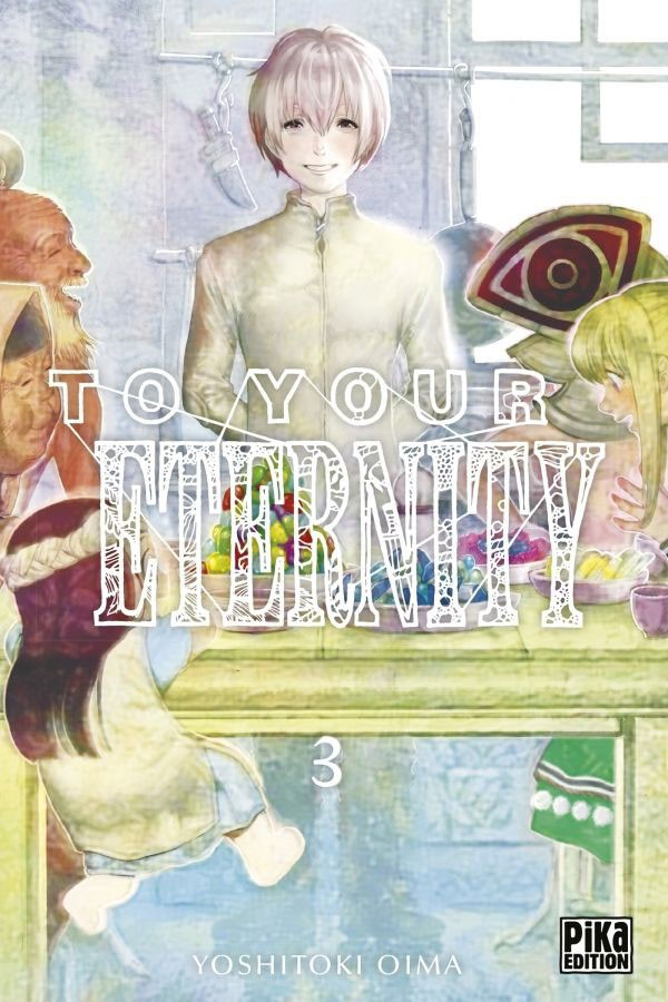 Couverture de To Your Eternity -3- Tome 3