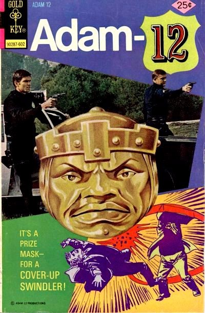 Couverture de Adam-12 (Gold Key - 1973) -10- It's a Prize Mask - For a Cover-Up Swindler!