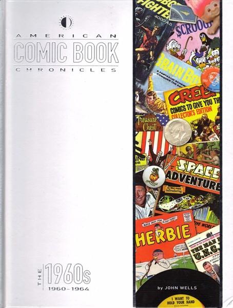 Couverture de (DOC) American Comic Book Chronicles -2- The 1960s: 1960-1964
