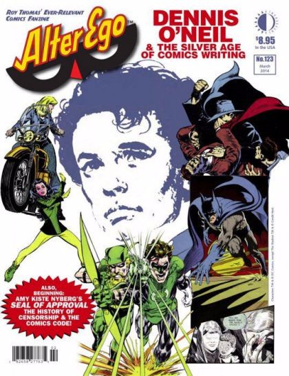 Couverture de (DOC) Alter Ego Vol 3 -123- Dennis O'neil & The Silver Age Of Comics Writing