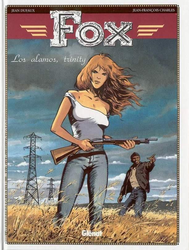 Couverture de Fox (Dufaux/Charles) -7- Los alamos, trinity