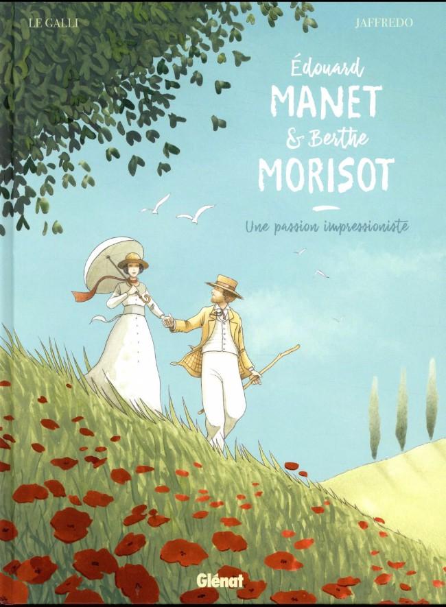 Couverture de Édouard Manet et Berthe Morisot - Édouard Manet et Berthe Morisot - une passion impressionniste