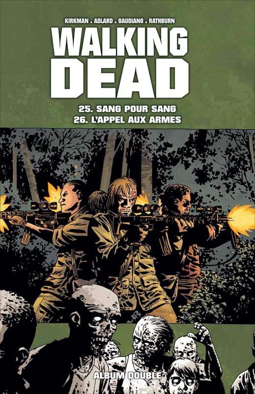 Couverture de Walking Dead -FL13- Sang pour sang - L'Appel aux armes