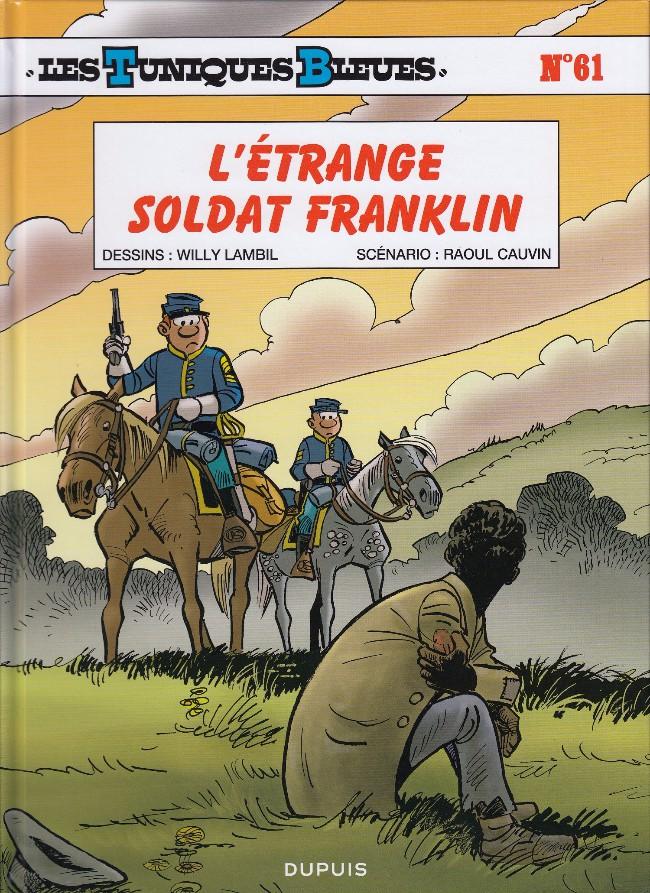 Couverture de Les tuniques Bleues -61- L'étrange soldat Franklin