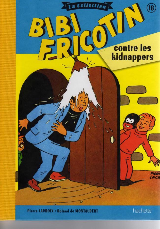 Couverture de Bibi Fricotin (Hachette - la collection) -18- Bibi Fricotin contre les kidnappers