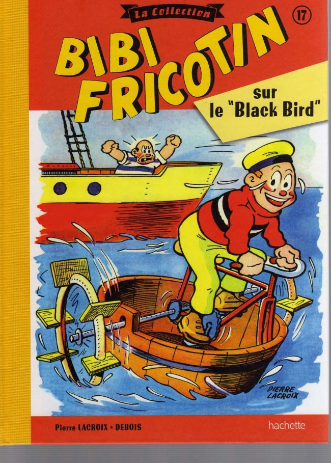 Couverture de Bibi Fricotin (Hachette - la collection) -17- Bibi Fricotin sur le Black Bird