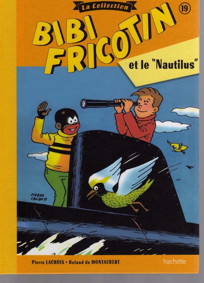 Couverture de Bibi Fricotin (Hachette - la collection) -19- Bibi Fricotin et le