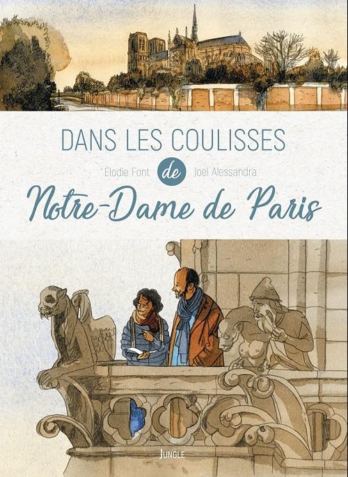 Couverture de Dans les coulisses... -1- Dans les coulisses de Notre-Dame de Paris
