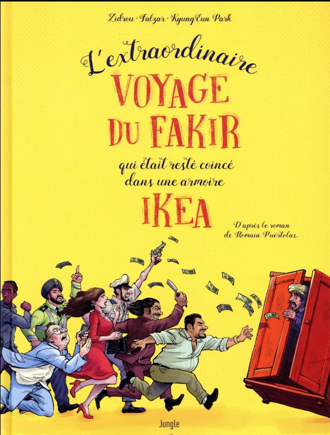 Couverture de L'extraordinaire Voyage du fakir qui était resté coincé dans une armoire Ikéa - L'Extraordinaire Voyage du fakir qui était resté coincé dans une armoire Ikéa