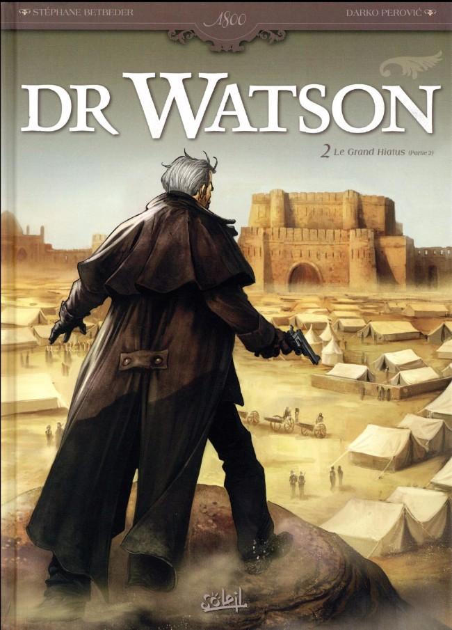Couverture de Dr Watson -2- Le Grand Hiatus (Partie 2)