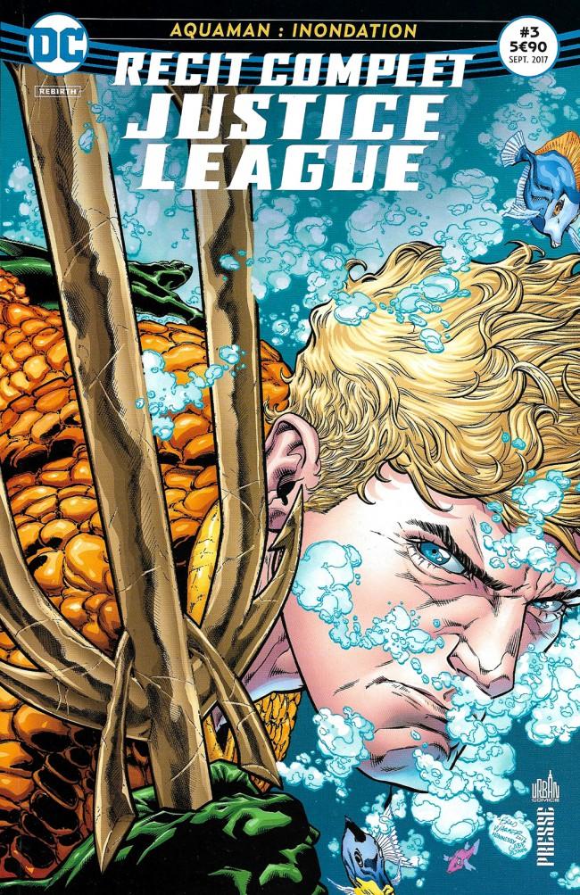 Couverture de Justice League - Récit Complet (DC Presse) -3- Aquaman : Inondation