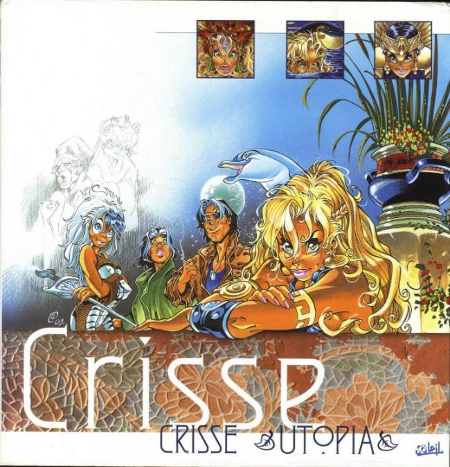 Couverture de (AUT) Crisse -5- Utopia, l'univers de Crisse