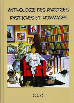 Couverture de Tintin - Pastiches, parodies & pirates - Anthologie des parodies, pastiches et hommages