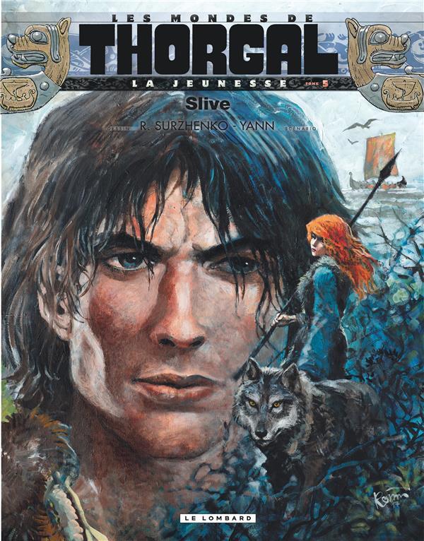 Couverture de Thorgal (Les mondes de) - La Jeunesse de Thorgal -5- Slive