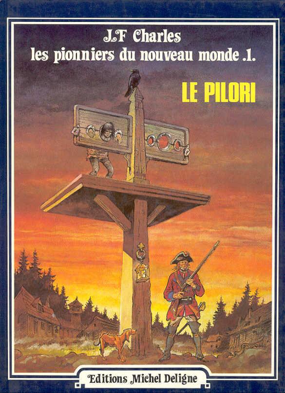 Couverture de Les pionniers du Nouveau Monde -1- Le pilori
