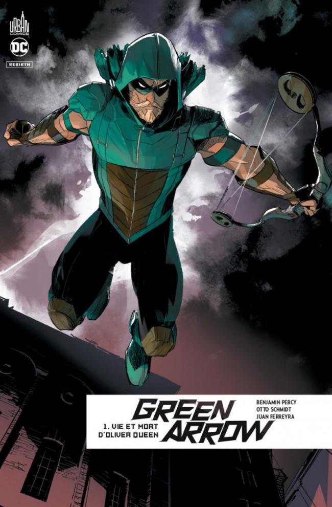 Couverture de Green Arrow Rebirth -1- Vie et mort d'Oliver Queen
