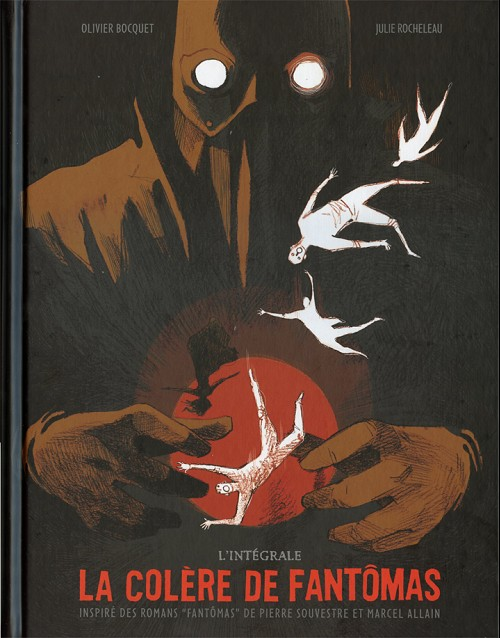 Couverture de La colère de Fantômas -INT- L'intégrale
